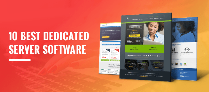 The 10 Best Dedicated Server Software