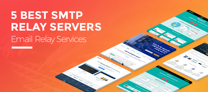 5 Best SMTP Relay Servers | Email Relay Services
