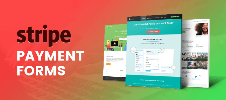 5 Stripe Payment Forms: Best Free Web Form Creators 2019