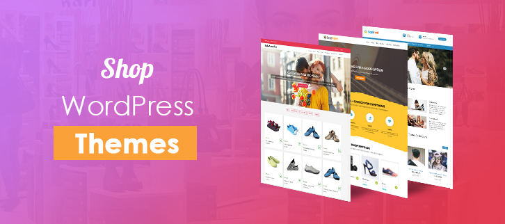 4 Best Shop WordPress Themes & Plugins 2019