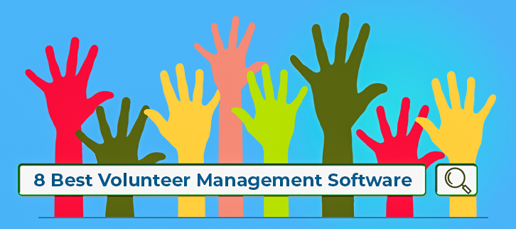 8 Best Volunteer Management Software 2019