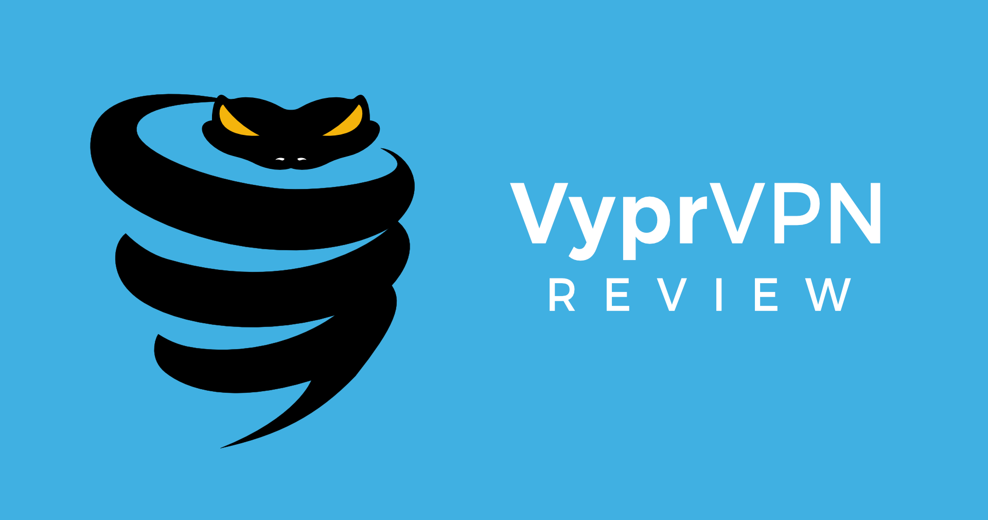 VyprVPN Review: Why You Should Not Underestimate This VPN