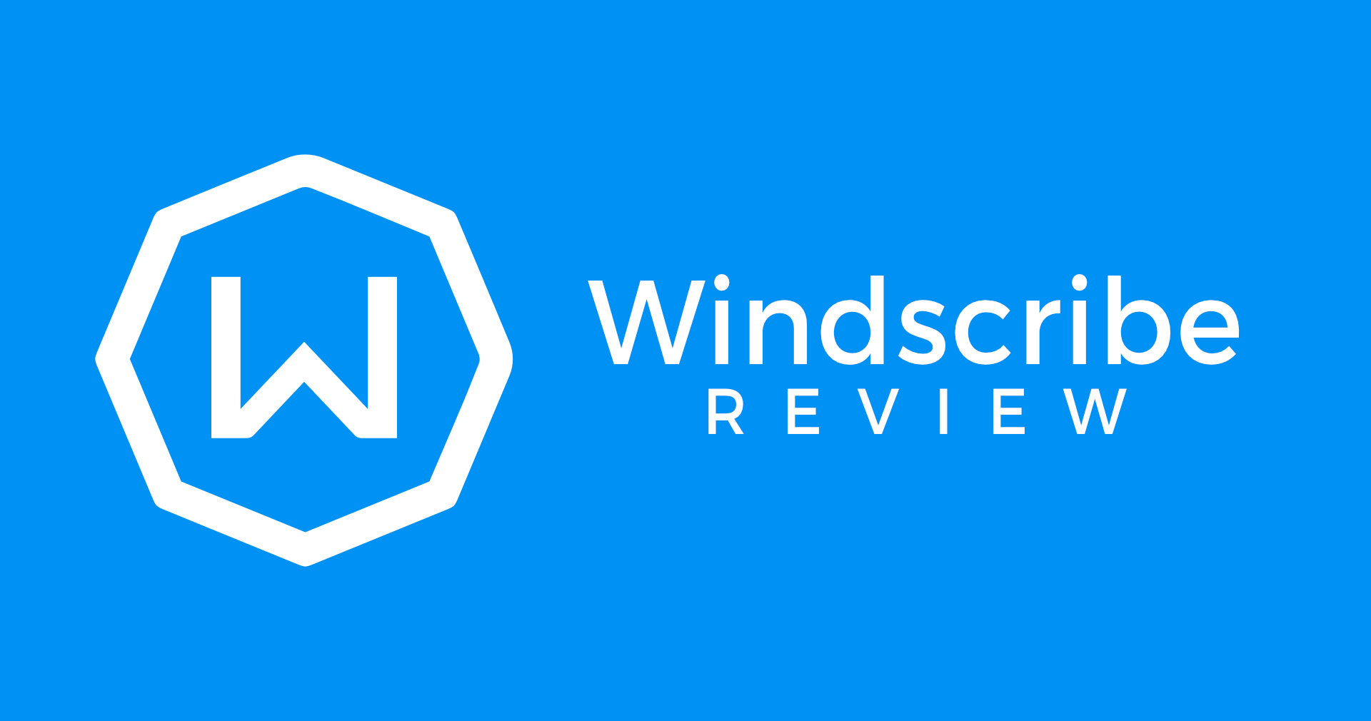 Windscribe VPN: Can It Keep You Safe Online?