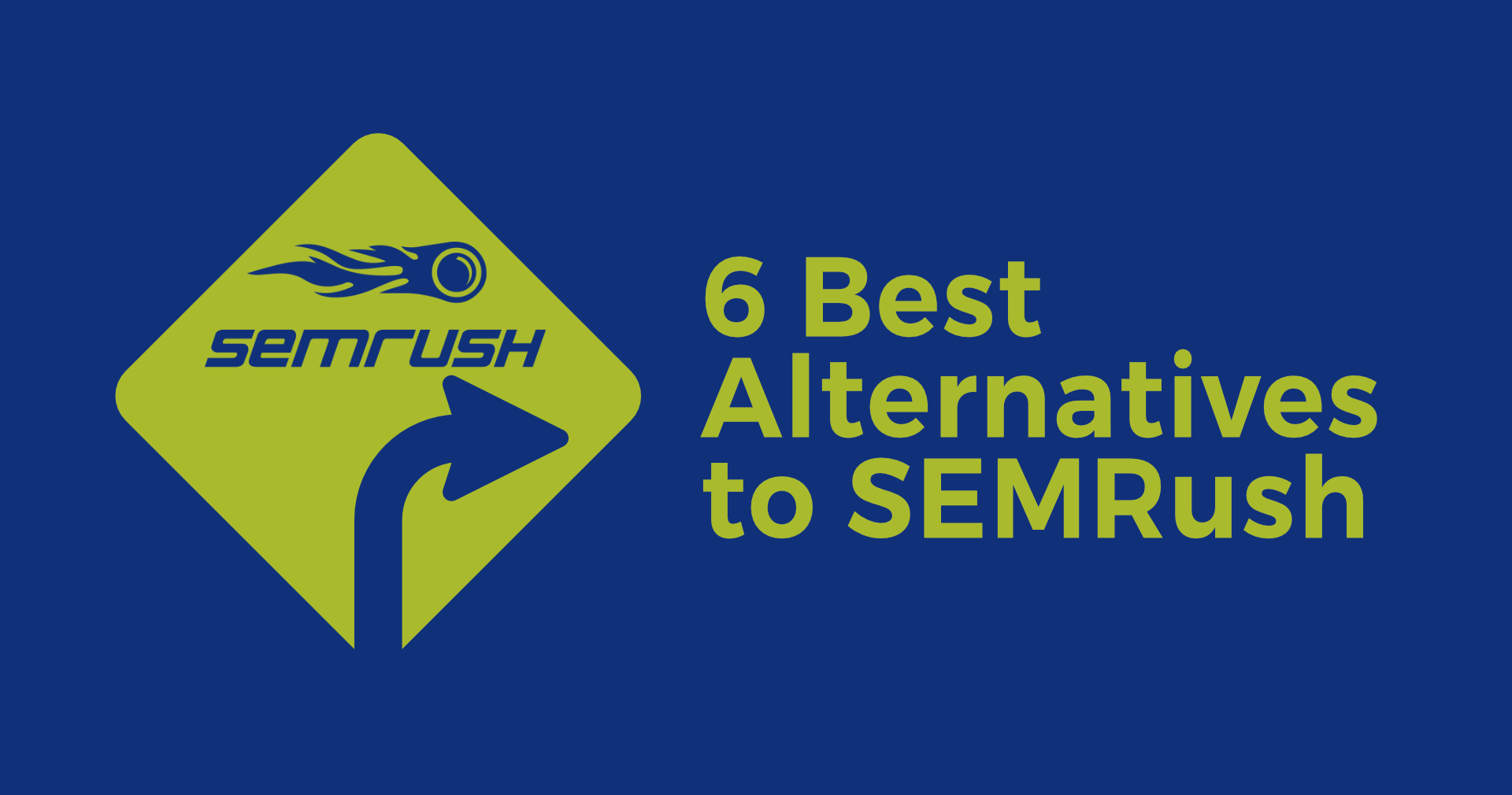 6 Best Alternatives to SEMRush