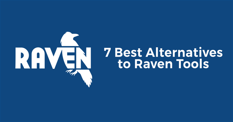 7 Best Alternatives to Raven Tools