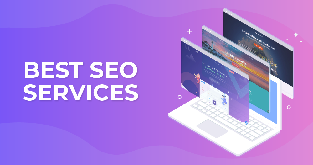 7 Best SEO Services in 2020