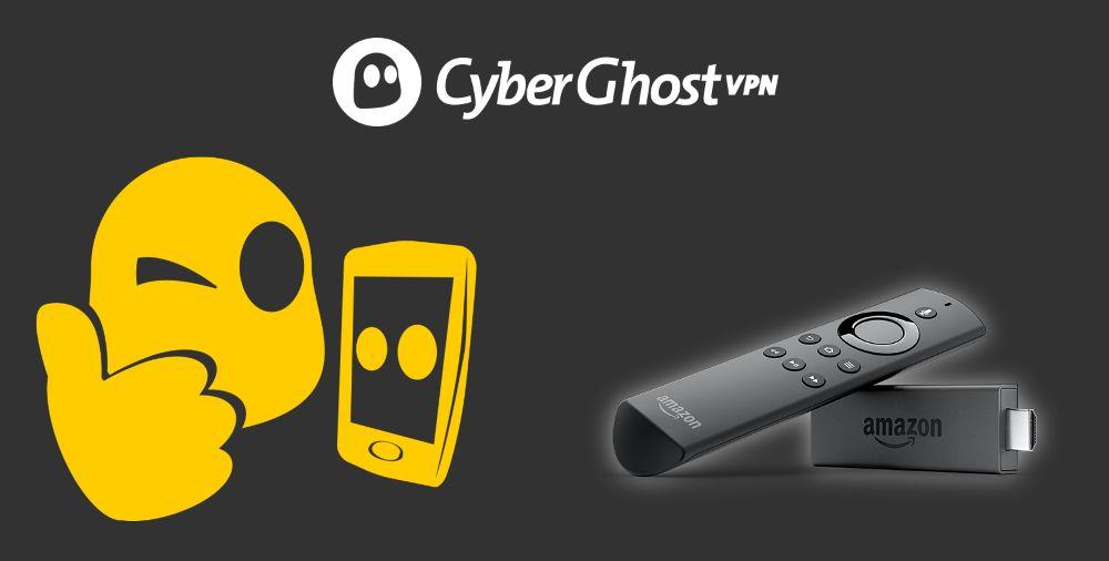 CyberGhost - FireStick