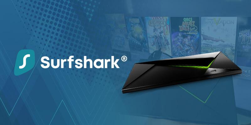 Surfshark - Nvidia - Shield