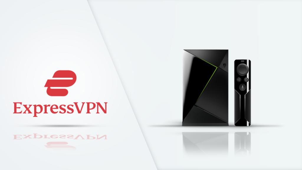 ExpressVPN - Nvidia - Shield