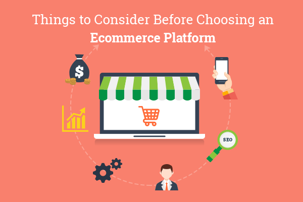 How to Choose an eCommerce Platform
