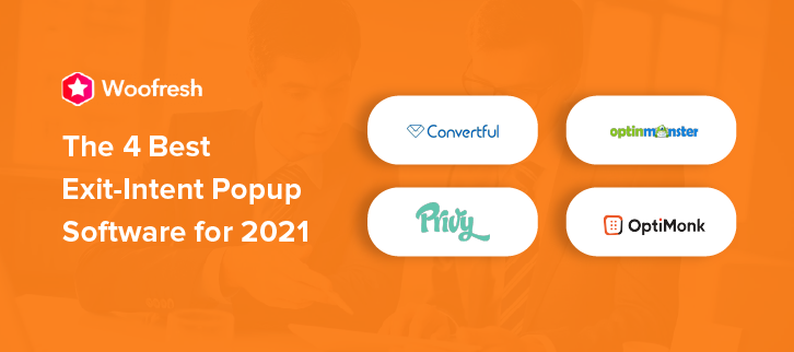 The 4 Best Exit-Intent Popup Software for 2021