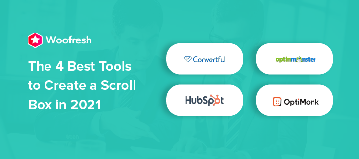 The 4 Best Tools to Create a Scroll Box in 2021