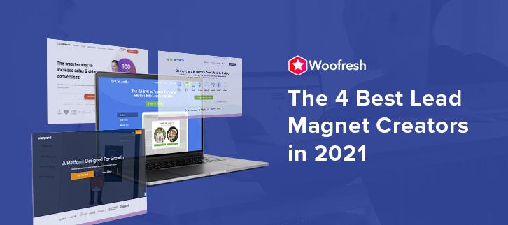 The 4 Best Lead Magnet Creators in 2021