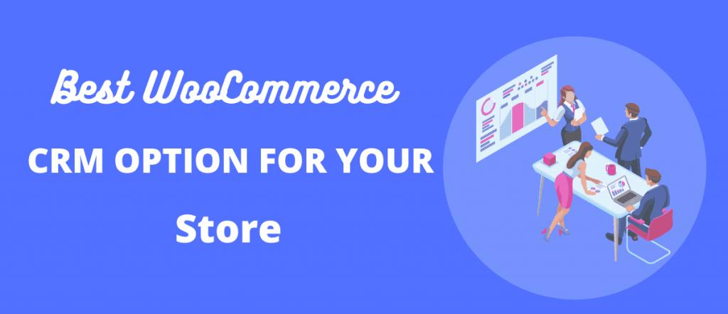 WooCommerce - CRM